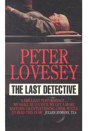 The Last Detective - Lovesey, Peter - Régikönyvek