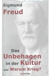 Das Unbehagen in der Kultur und Warum Krieg? - Sigmund Freud - Régikönyvek
