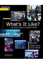 What's It Like? Student's Book: Life and Culture in Britain Today - Régikönyvek