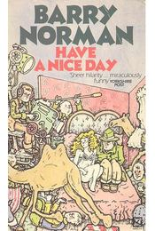 Have a Nice Day - NORMAN, BARRY - Régikönyvek