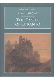 Castle of Otranto - Horace Walpole - Régikönyvek