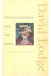 Consciousness & the Novel - Connected Essays - Régikönyvek