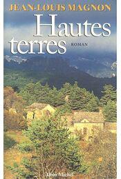 Hautes terres - MAGNON, JEAN-LOUIS - Régikönyvek
