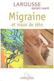 Migraine et maux de tête - CREAC'H, CHRISTELLE - Régikönyvek