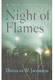 Night of Flames - JACOBSON, DOUGLAS W. - Régikönyvek