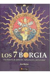 Los 7 Borgia - Una historia de ambición, refinamiento y perversidad - Régikönyvek