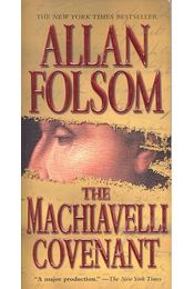 The Machiavelli Covenant - Folsom, Allan - Régikönyvek