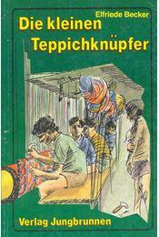 Die kleinen Teppichknüpfer - Régikönyvek