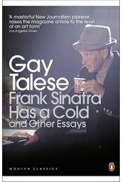 Frank Sinatra Has a Cold and Other Essays - Talese, Gay - Régikönyvek