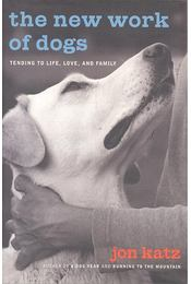 The New Work of Dogs - Tending to Life, Love, and Family - Régikönyvek