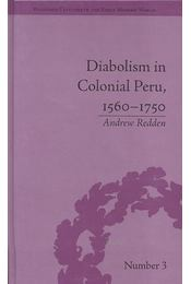 Diabolism in Colonial Peru, 1560-1750 - Régikönyvek