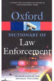 Oxford Dictionary of Law Enforcement - GOOCH, GRAHAM - WILLIAMS, MICHAEL - Régikönyvek