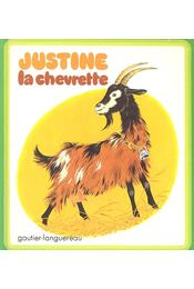 Justine la chevrette - MULLER, GERDA - POUYANNE, RÉSIE - Régikönyvek