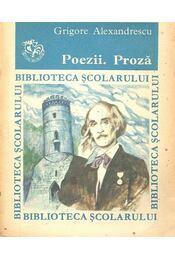 Poezii. Proză - ALEXANDRESCU, GRIGORE - Régikönyvek