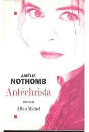 Antéchrista - Régikönyvek