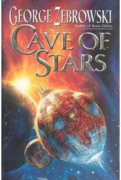 Cave of Stars - Zebrowski, George - Régikönyvek