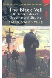 Black Veil and Other Tales of Supernatural Sleuths - VALENTINE, MARK - Régikönyvek