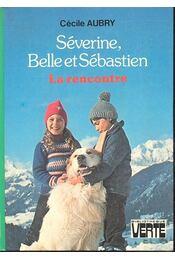 Séverine, Belle et Sébastien - Régikönyvek