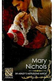 Sir Ashley's Mettlesome Match - Mary Nichols - Régikönyvek