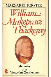 William Makepeace Thackeray - Memoirs of a Victorian Gentleman - Régikönyvek