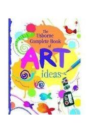 Complete Book of Art Ideas - Régikönyvek