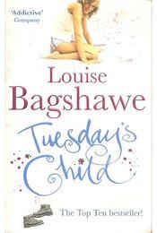 Tuesday's Child - Bagshawe, Louise - Régikönyvek