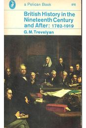 British History in the Nineteenth Century and After: 1782 - 1919 - Régikönyvek