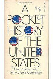 A Pocket History of the United States - NEVINS, ALLAN - COMMAGER, HENRY STEELE - Régikönyvek