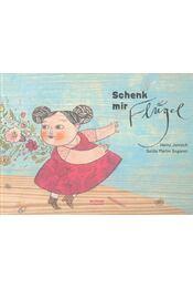 Schenk mir Flügel - Régikönyvek