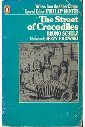 The Street of Crocodiles - Schulz, Bruno - Régikönyvek