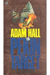 The Pekin Target - Hall, Adam - Régikönyvek