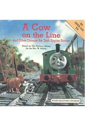 A Cow on the Line and Other Thomas the Tank Engine Stories - Régikönyvek