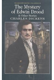 The Mystery of Edwin Drood & Other Stories - Charles Dickens - Régikönyvek
