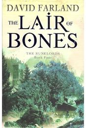 The Lair of Bones - RALAND, DAVID - Régikönyvek