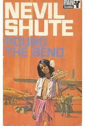 Round the Bend - Shute,Nevil - Régikönyvek