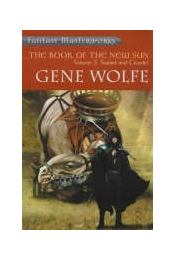 Book of the New Sun 2 - Wolfe, Gene - Régikönyvek