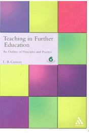 Teaching in Further Education - An Outline of Principles and Practice - CURZON, L. B. - Régikönyvek