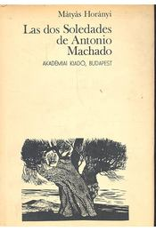 Las dos Soledades de Antonio Machado - Régikönyvek