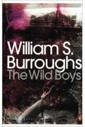 The Wild Boys: A Book of the Dead - Régikönyvek