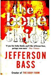 The Bone Thief - BASS, JEFFERSON - Régikönyvek