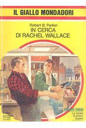 In cerca di Rachel Wallace - Régikönyvek