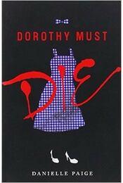 Dorothy Must Die - Régikönyvek