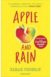 Apple and Rain - CROSSAN, SARAH - Régikönyvek
