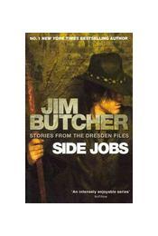Side Jobs - Stories from the Dresden Files - Jim Butcher - Régikönyvek