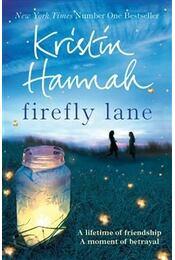Firefly Lane - Kristin Hannah - Régikönyvek