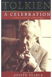 Tolkien – A Celebration: Collected writings on a literary legacy - Régikönyvek