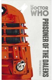 Doctor Who: Prisoner of the Daleks - The Monster Collection Edition - Régikönyvek