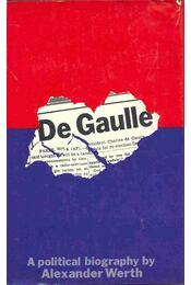 De Gaulle - Werth, Alexander - Régikönyvek