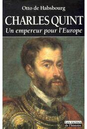 Charles Quint : Un empereur pour l´Europe - Régikönyvek
