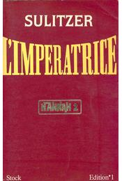 L'impératrice, Hannah 2 - Régikönyvek